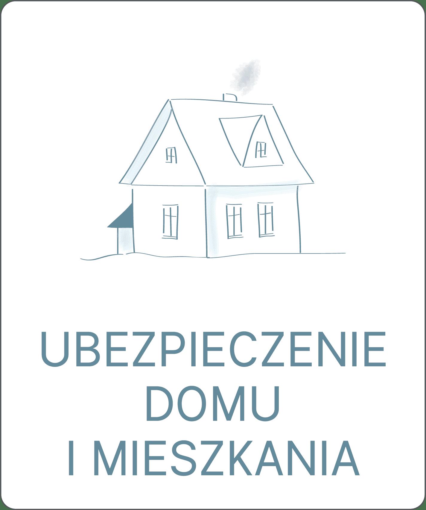ubezpieczenie domu mieszkania